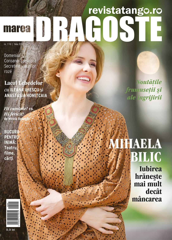 Mihaela Bilic pe coperta Marea Dragoste-revistatango.ro, nr. 119, mai 2016